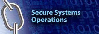 Secure Systems Operations