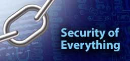 Security of Everything
